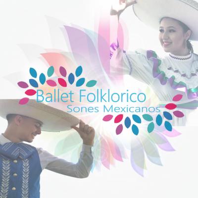 Ballet Folklorico Sones Mexicanos